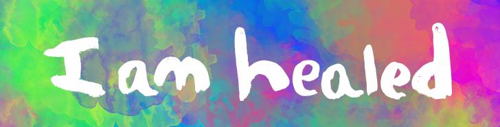 I Am Healed